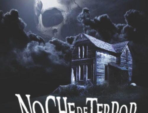 Noche de terror próximo 31 de octubre